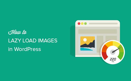 如何延迟加载WORDPRESS中的图像-WordPress安装教程